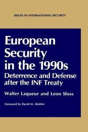 Cover of: European security in the 1990s: deterrence and defense after the INF Treaty