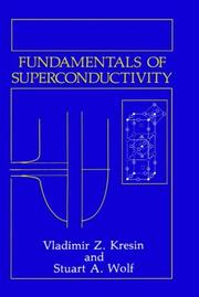 Cover of: Fundamentals of superconductivity | Vladimir Z. Kresin