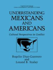 Cover of: Understanding Mexicans and Americans | Rogelio DiМЃaz-Guerrero