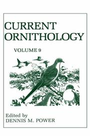 Cover of: Current Ornithology, Volume 9 (Current Ornithology) | D.M. Power