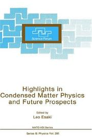 Cover of: Highlights in Condensed Matter Physics and Future Prospects | Leo Esaki
