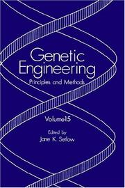 Cover of: Genetic Engineering: Principles and Methods: Volume 15 (Genetic Engineering: Principles and Methods)