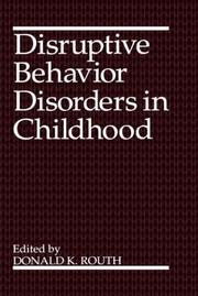 Cover of: Disruptive behavior disorders in childhood |
