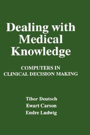 Cover of: Dealing with medical knowledge