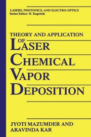 Cover of: Theory and application of laser chemical vapor deposition