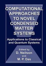 Cover of: Computational approaches to novel condensed matter systems |