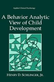 Cover of: A behavior analytic view of child development
