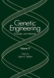 Cover of: Genetic Engineering: Principles and Methods: Volume 17 (Genetic Engineering: Principles and Methods)