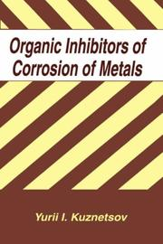 Organic inhibitors of corrosion of metals