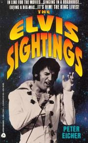 Cover of: The Elvis sightings | Eicher, Peter.