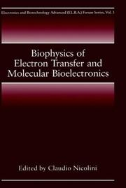 Cover of: Biophysics of electron transfer and molecular bioelectronics |