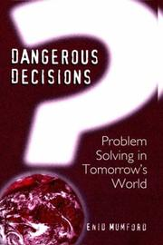 Cover of: Dangerous Decisions | E. Mumford