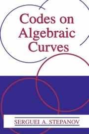 Cover of: Codes on algebraic curves