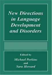 Cover of: New directions in language development and disorders
