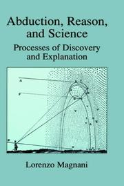 Abduction, Reason and Science: Processes of Discovery and Explanation