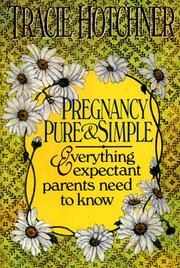 Cover of: Pregnancy Pure & Simple