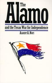 Cover of: The Alamo and the Texas War of Independence, September 30, 1835 to April 21, 1836