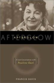 Cover of: Afterglow | Pauline Kael