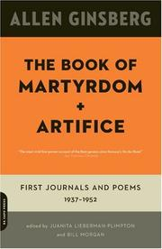 Cover of: The Book of Martyrdom and Artifice: First Journals and Poems: 1937-1952