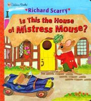 Cover of: Is this the house of Mistress Mouse?