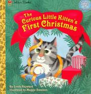 Cover of: The curious little kitten's first Christmas by Linda Hayward