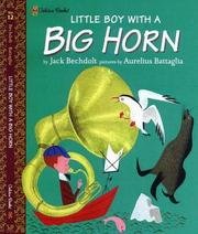 Cover of: Little Boy with a Big Horn No. 12 (Family Storytime) | Jack Bechdolt