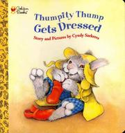 Cover of: Thumpity Thump Gets Dressed (Golden Naptime Tale) | Golden Books