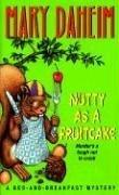 Cover of: Nutty as a fruitcake: a bed-and-breakfast mystery