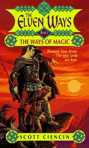 Cover of: The Elven Ways: The Ways of Magic (The Elven Ways , No 1)
