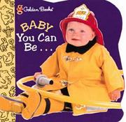 Cover of: Baby you can be--
