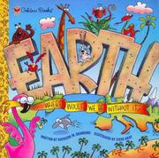 Cover of: Earth: Where Would We Be Without It? (Look-Look)