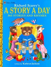 Cover of: Richard Scarry's a story a day: 365 stories and rhymes