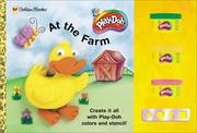 Cover of: At the Farm: Play-Doh/Stencil (Hasbro Children's Book Collection)