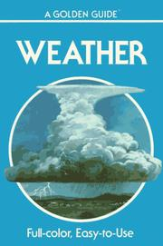 Cover of: Weather: Air Masses, Clouds, Rainfall, Storms, Weather Maps, Climate, (Golden Guides)