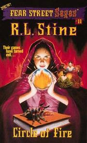Cover of: Circle of Fire (Fear Street Sagas #11) | R. L. Stine