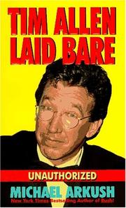 Cover of: Tim Allen laid bare | Michael Arkush