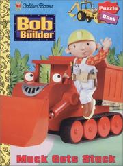Cover of: Bob the builder: Muck gets stuck