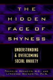 Cover of: The hidden face of shyness