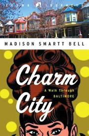 Cover of: Charm City: a walk through Baltimore