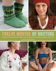 Cover of: Twelve Months of Knitting | Joanne Yordanou