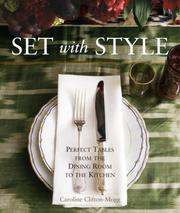 Cover of: Set with Style: Perfect Tables from the Dining Room to the Kitchen