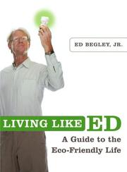 Cover of: Living Like Ed | Ed Jr Begley