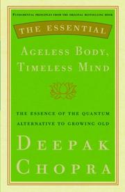 Cover of: The essential ageless body, timeless mind
