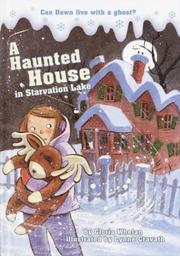 Cover of: A haunted house in Starvation Lake