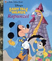 Disney's fairy tale theater presents Mickey and Minnie in Rapunzel by Liane Onish