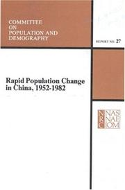 Cover of: Rapid population change in China, 1952-1982 | Ansley J. Coale