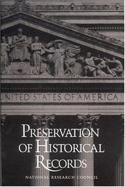 Cover of: Preservation of historical records | Committee on Preservation of Historical Records, National Materials Advisory Board, Commission on Engineering and Technical Systems, National Research Council.