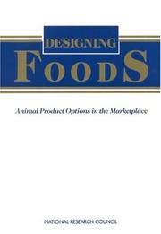 Designing Foods by National Research Council.