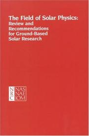 Cover of: The Field of Solar Physics | Committee on Solar Physics