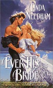 Cover of: Ever His Bride | Linda Needham